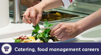 Catering, food management careers